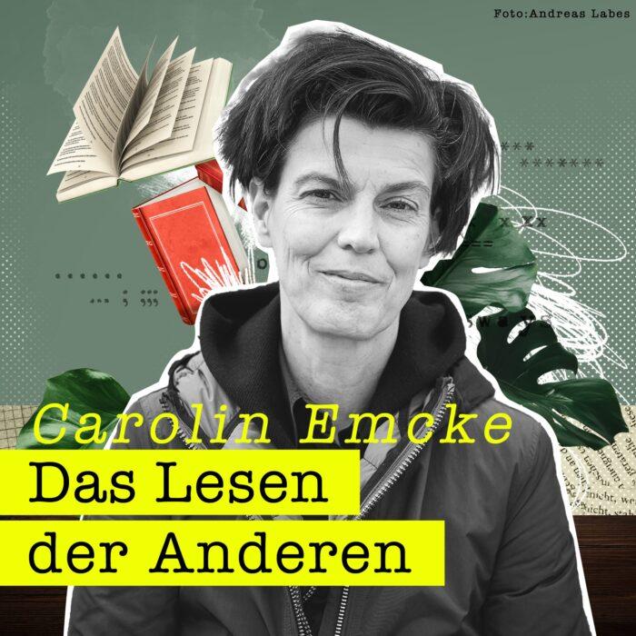 #10 Carolin Emcke und der Rhythmus von Christa Wolf