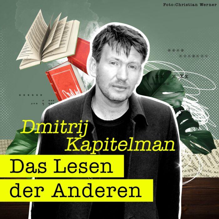 #18 Dmitrij Kapitelman und der Tiefenrausch von Stefan Zweig